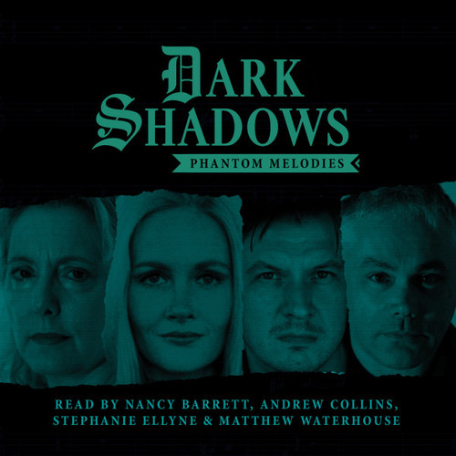 Dark Shadows: PHANTOM MELODIES - Short Stories Audio CD #3 from Big Finish
