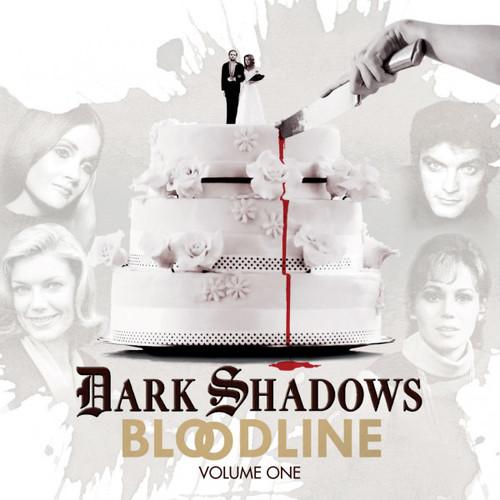 Dark Shadows: BLOODLINE Volume 1 (Episodes 1-6) from Big Finish Audio