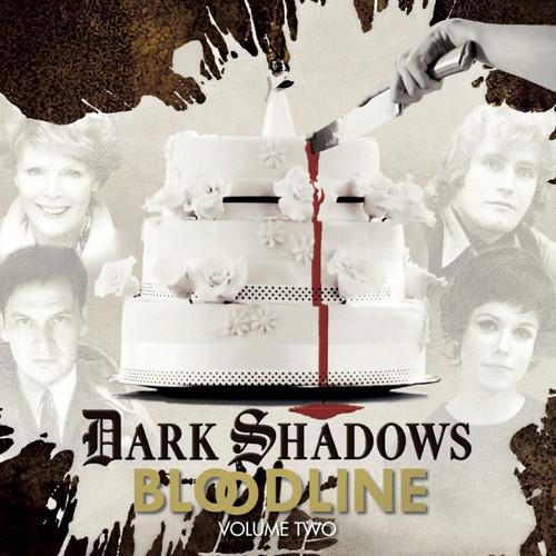 Dark Shadows: BLOODLINE Volume 2 (Episodes 7-13) from Big Finish Audio