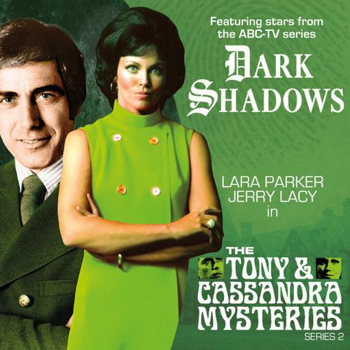 Dark Shadows: The TONY & CASSANDRA MYSTERIES Series #2 from Big Finish on Audio CD