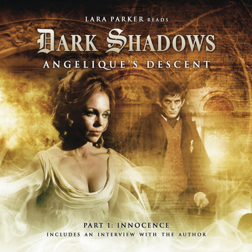 Dark Shadows: ANGELIQUE'S DESCENT Part 1 (INNOCENCE) - Audio CD from Big Finish