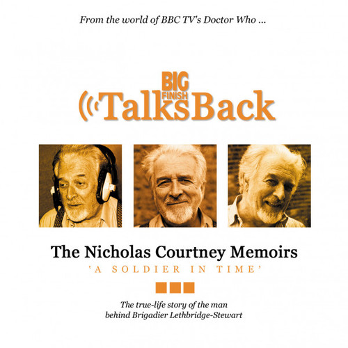 Big Finish Talks Back: NICHOLAS COURTNEY MEMOIRS - A Soldier in Time on CD