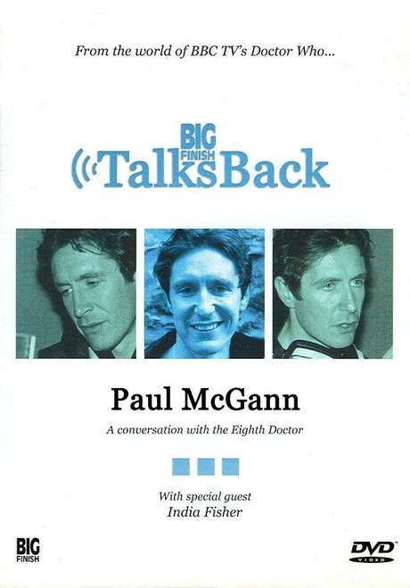 Big Finish Talks Back: PAUL McGANN - A Conversation with The Eighth Doctor on DVD