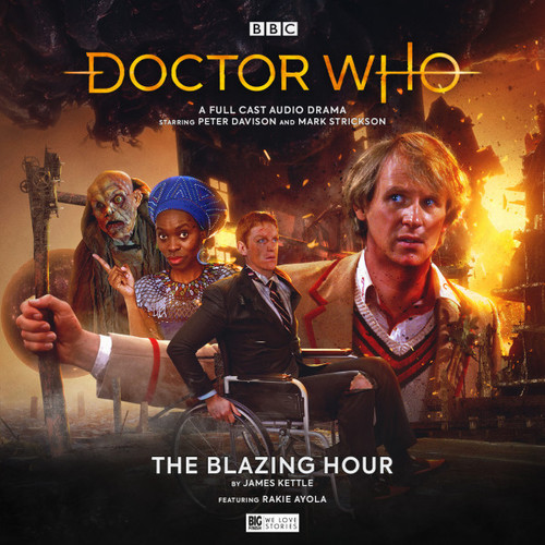 Doctor Who: The BLAZING HOUR - Big Finish 5th Doctor Audio CD #274