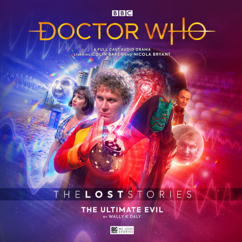 Doctor Who: The ULTIMATE EVIL - The Lost Stories #5.2 - Big Finish Audio CD
