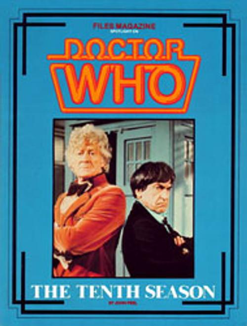 Files Magazine Spotlight on Doctor Who - SEASON TEN (Pertwee)