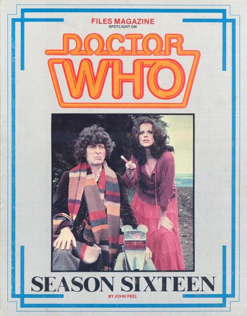 Files Magazine Spotlight on Doctor Who - SEASON SIXTEEN (Tom Baker)
