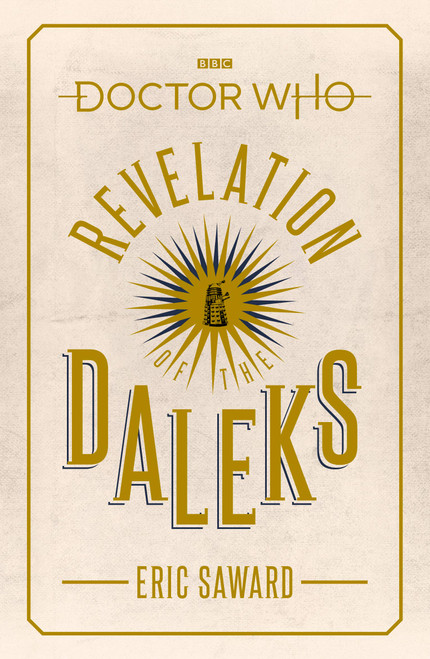 Doctor Who BBC Books Hardcover -  REVELATION OF THE DALEKS - 6th Doctor (Colin Baker) Episode Novelization.