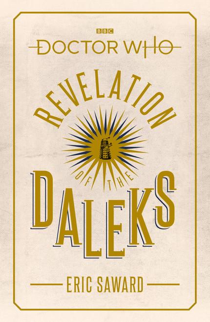 Doctor Who BBC Books Hardcover -  REVELATION OF THE DALEKS - 6th Doctor (Colin Baker) Episode Novelization by Eric Saward