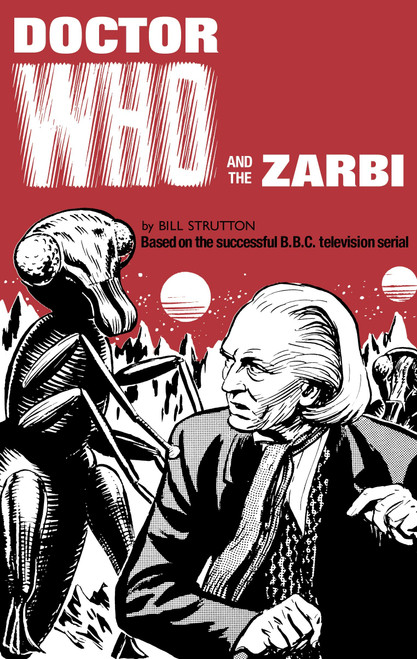 Doctor Who and the ZARBI - Classic 1960's Style Hardcover Books by Bill Strutton