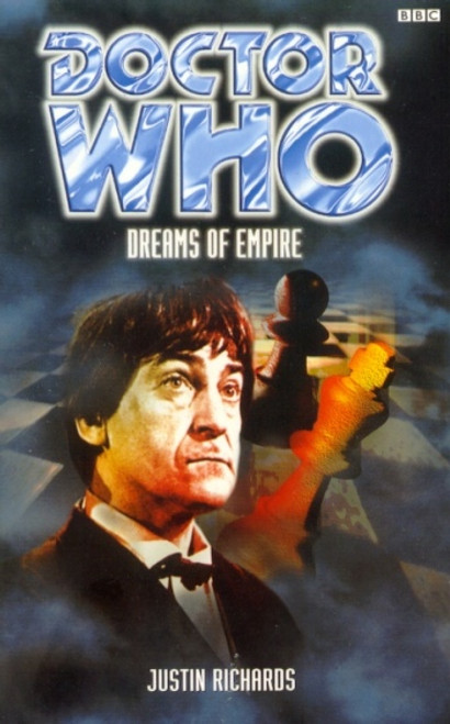 Doctor Who BBC Books Series - DREAMS OF EMPIRE - 2nd Doctor