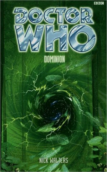 Doctor Who BBC Books Series - DOMINION - 8th Doctor