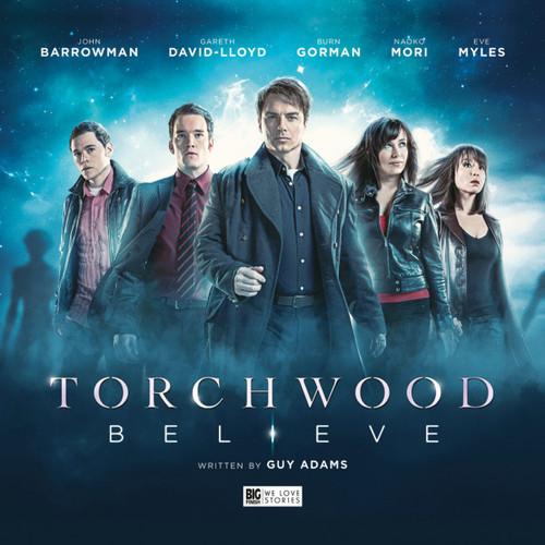 Torchwood: BELIEVE - A Big Finish Special Audio CD Set (Starring John Barrowman & Eve Myles)