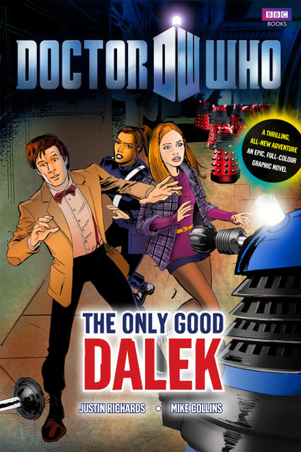 Doctor Who - THE ONLY GOOD DALEK - BBC Series Graphic Novel Hardcover Book