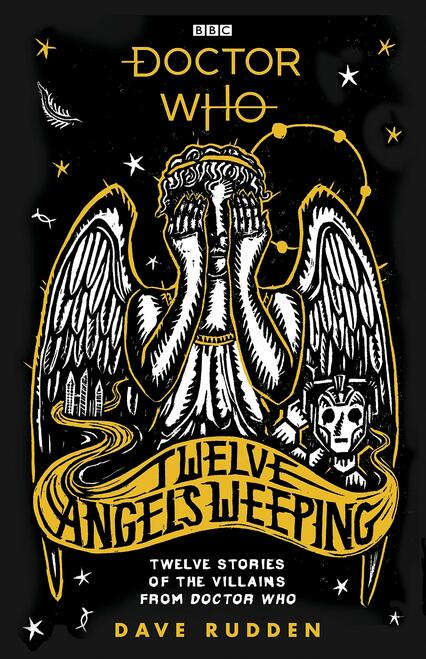 TWELVE ANGELS WEEPING Hardcover Book (12 Stories of the Villains from Doctor Who)