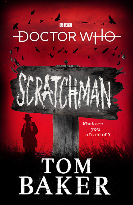Doctor Who SCRATCHMAN  - BBC Hardcover Book by Tom Baker