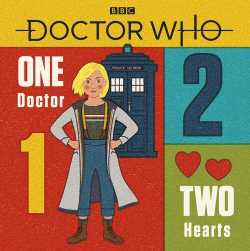 Doctor Who: ONE DOCTOR - TWO HEARTS - A Children's Hardcover Book