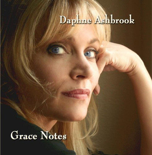 GRACE NOTES by Daphne Ashbrook - Audio Music Album on CD