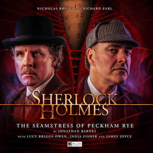 Sherlock Holmes 7.0: THE SEAMSTRESS OF PECKHAN RYE - Big Finish Audio CD Boxed Set Starring Nicholas Briggs