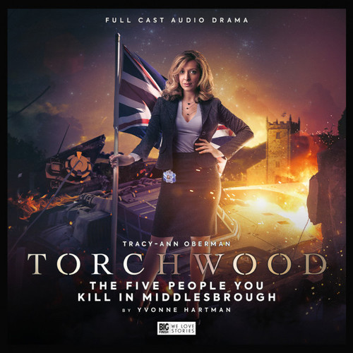 Torchwood #51: THE FIVE PEOPLE YOU KILL IN MIDDLESBROUGH - Big Finish Audio CD