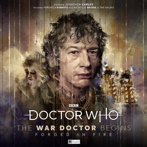 Doctor Who: The War Doctor Begins - Volume #1 FORGED IN FIRE - Big Finish Audio CD Boxed Set