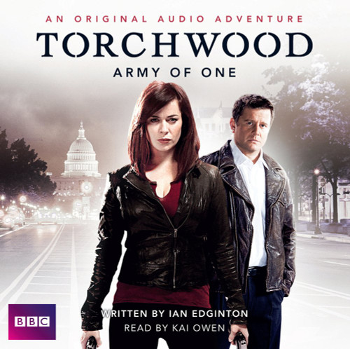 Torchwood: ARMY OF ONE - BBC Audio Book on CD (Read by Kai Owen)