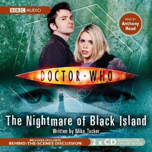 Doctor Who: NIGHTMARE ON BLACK ISLAND - BBC Audio Book on CD read by Anthony Head