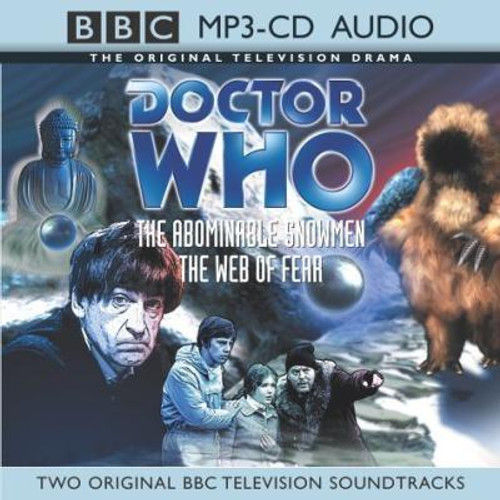 Doctor Who: THE ABOMINABLE SNOWMEN & THE WEB OF FEAR - Original BBC Television Soundtrack - MP3 Audio CD