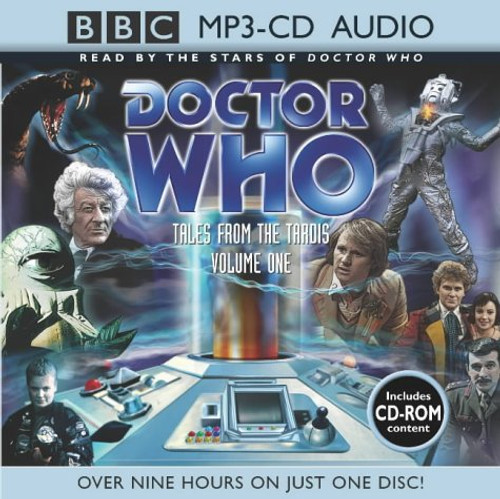 Doctor Who: TALES FROM THE TARDIS Volume One - Over NINE Hours of Original BBC Television Stories on ONE MP3 Audio CD