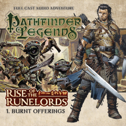 Pathfinder Legends - Rise of the Runelords #1.1 BURNT OFFERINGS - Big Finish Audio CD