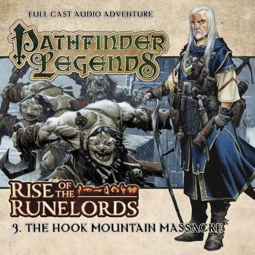 Pathfinder Legends - Rise of the Runelords #1.3 THE HOOK MOUNTAIN MASSACRE - Big Finish Audio CD