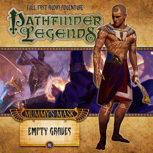 Pathfinder Legends - Mummy's Mask #2.2 EMPTY GRAVES - Big Finish Audio CD
