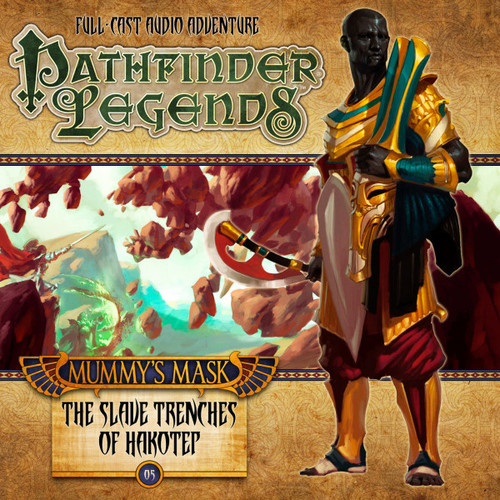 Pathfinder Legends - Mummy's Mask #2.5 THE SLAVE TRENCHES OF HAKOTEP - Big Finish Audio CD