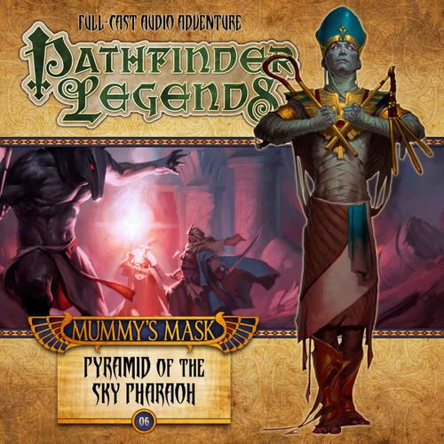 Pathfinder Legends - Mummy's Mask #2.6 PYRAMID OF THE SKY PHAROH - Big Finish Audio CD