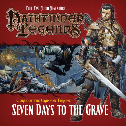 Pathfinder Legends - Curse of the Crimson Throne #3.2 SEVEN DAYS TO THE GRAVE - Big Finish Audio CD