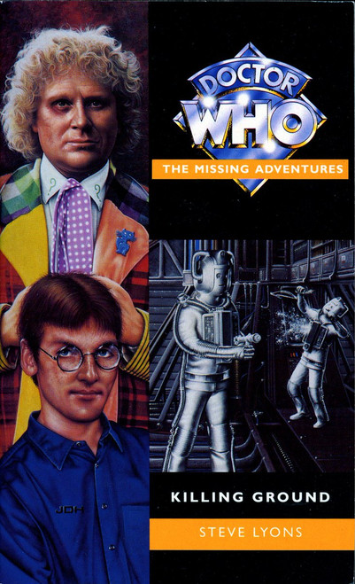 Doctor Who Missing Adventures Paperback Book  - KILLING GROUND  by Steve Lyons