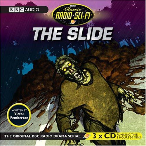 BBC Classic Sci-Fi Radio Drama - THE SLIDE Starring Roger Delgado - on 3 CDs