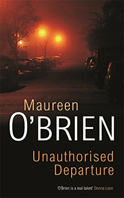Unauthorised Departure Paperback Book by Maureen O'Brien - Autographed Copy