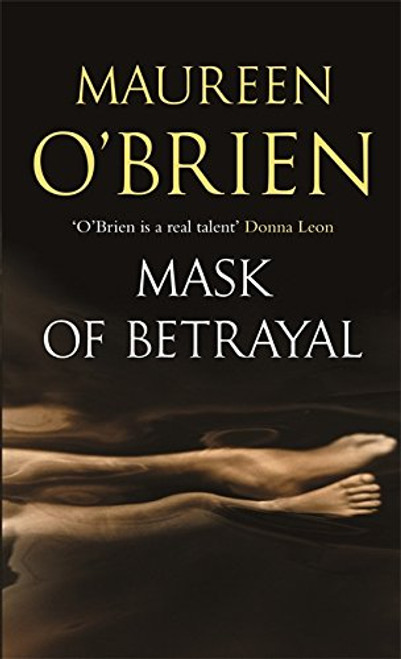 Mask of Betrayal Paperback Book by Maureen O'Brien - Autographed Copy