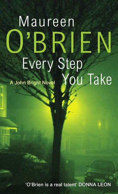 Every Step You Take Paperback Book by Maureen O'Brien - Autographed Copy