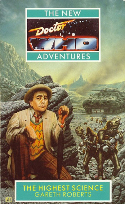 Doctor Who New Adventures Paperback Book - HIGHEST SCIENCE by Gareth Roberts