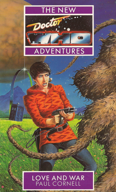 Doctor Who New Adventures Paperback Book - LOVE AND WAR by Paul Cornell (Last Few)