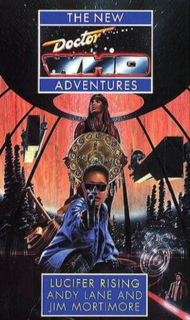 Doctor Who New Adventures Paperback Book - LUCIFER RISING by Jim Mortimore & Andy Lane