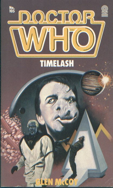 Doctor Who Classic Series Novelization - TIME LASH - Original TARGET Paperback Book