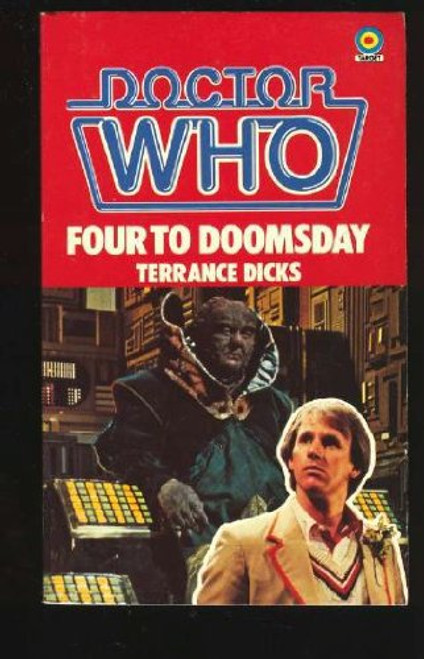 Doctor Who Classic Series Novelization - FOUR TO DOOMSDAY - Original TARGET Paperback Book