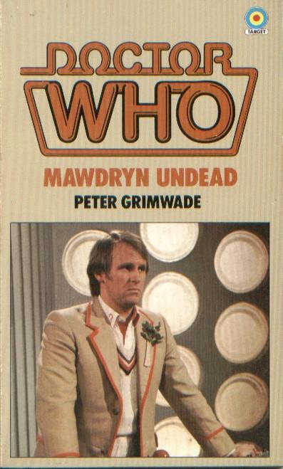 Doctor Who Classic Series Novelization - MAWDRYN UNDEAD - Original TARGET Paperback Book