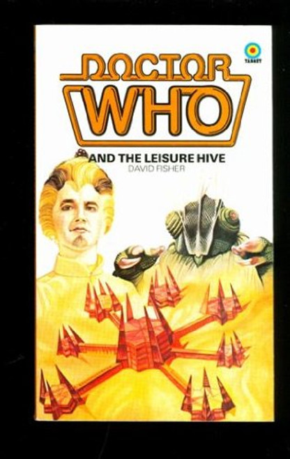 Doctor Who Classic Series Novelization - LEISURE HIVE - Original TARGET Paperback Book