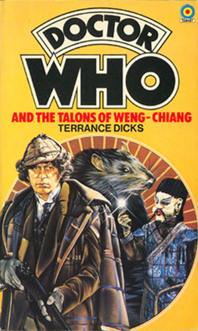 Doctor Who Classic Series Novelization - TALONS OF WENG-CHIANG - Original TARGET Paperback Book