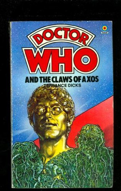 Doctor Who Classic Series Novelization - CLAWS OF AXOS - Original TARGET Paperback Book
