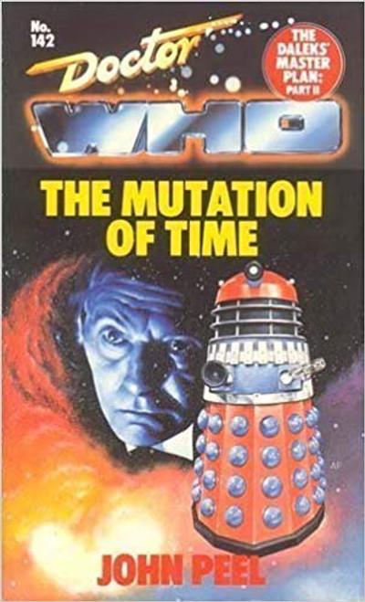 Doctor Who Classic Series Novelization - MUTATION OF TIME (DALEK MASTER PLAN Part 2) - Original TARGET Paperback Book